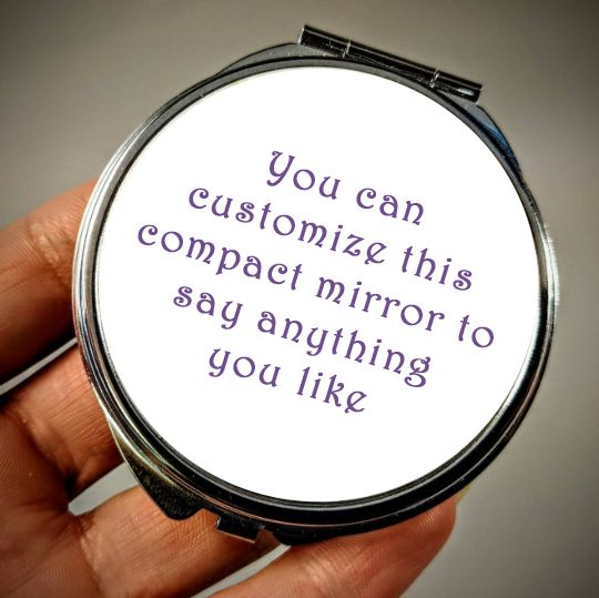 Personalised Compact Mirror Add Any Message