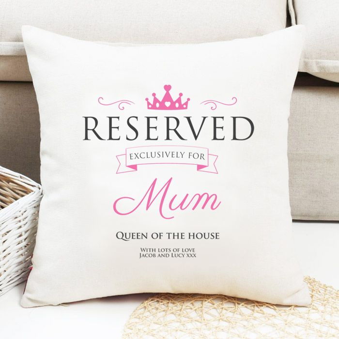 Reserved For Mum - Personalised Cushion